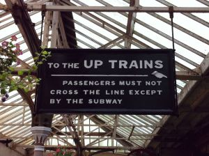 "Photo of sign: ""TO THE UP TRAINS"""