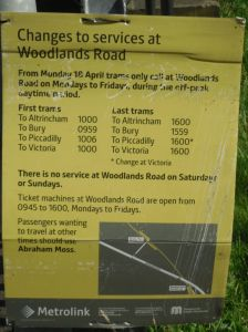 Photo of sign at Woodlands Road advertising reduction in service to 1000-1600 Monday to Friday